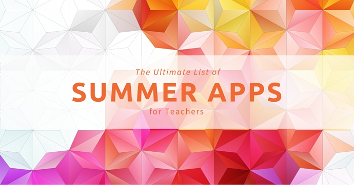 Summer Apps for Teachers