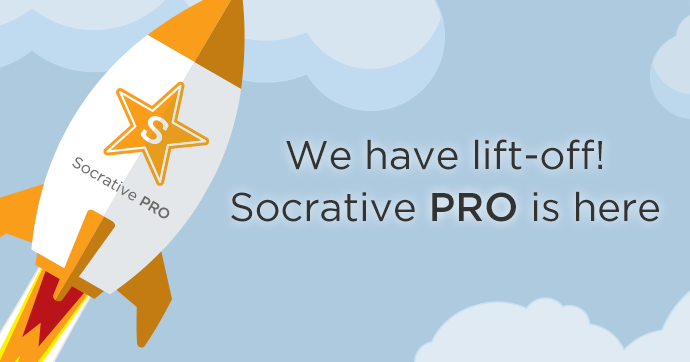 Announcing the New Socrative PRO