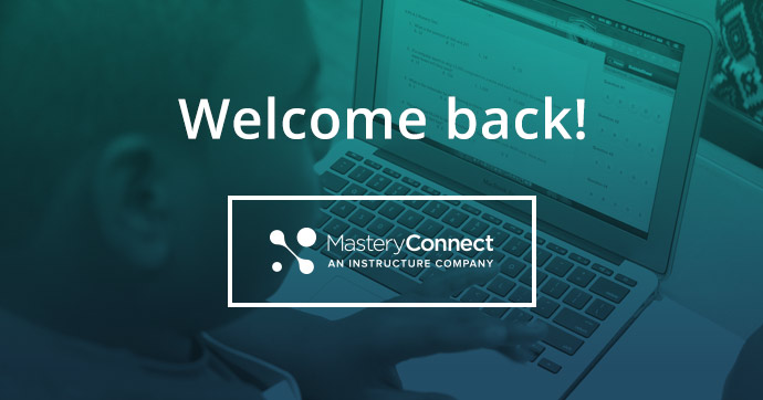 MasteryConnect Blog MasteryConnect Blog A Place For All